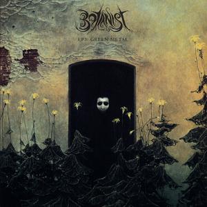 Botanist/Oskoreien - EP III: Green Metal/Deterministic Chaos (Split)
