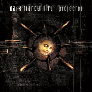 Looking Back: Dark Tranquillity - Projector