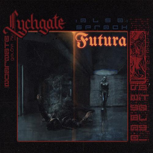 Cover for Lychgate's EP Also sprach Futura