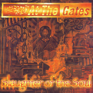 Looking Back: At The Gates - Slaughter of the Soul